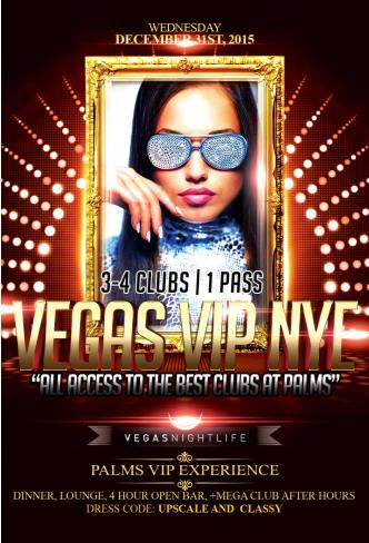 Vegas VIP NYE 2016 - Palms All Access Pass to 3-4 Clubs