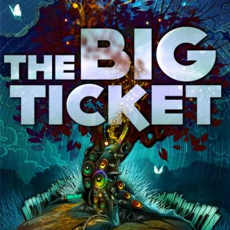 THE BIG TICKET: Main Image