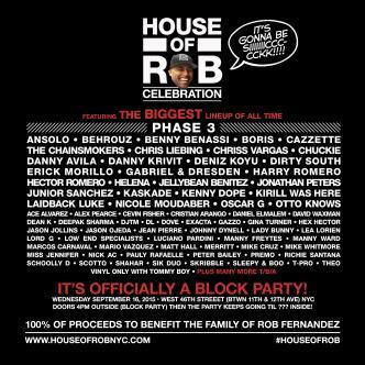 HOUSE OF ROB CELEBRATION + BLOCK PARTY: Main Image