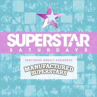 Superstar Saturdays feat. Manufactured Superstars-img