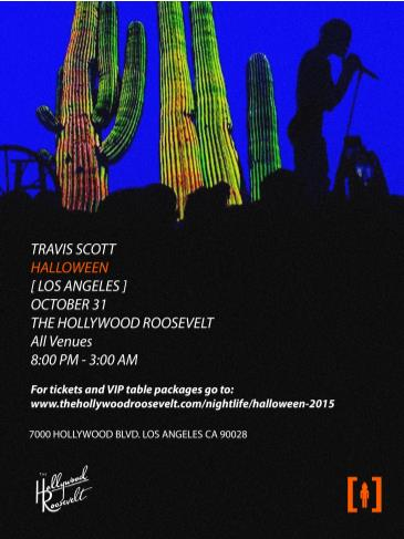 Halloween at The Hollywood Roosevelt Travis Scott Live: Main Image