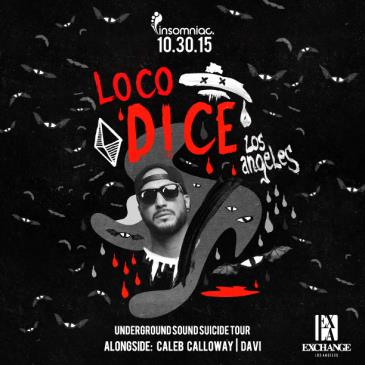 Insomniac presents Loco Dice-img