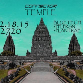 [[ TEMPLE ]] f/ Bluetech + PPLPRSN + PlanTrae-img