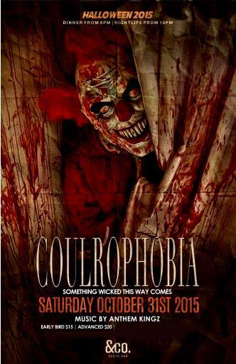 COULROPHOBIA - HALLOWEEN NIGHT INSIDE &COMPANY RESTO BAR