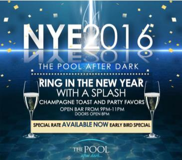 NYE 2016 AT THE POOL AFTER DARK