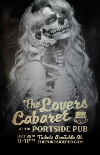 The Lovers Cabaret @ Portside - Halloween Edition
