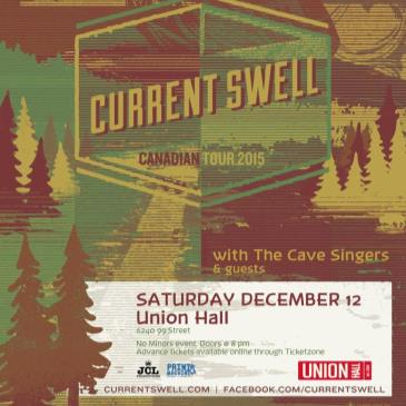 JCL Productions presents Current Swell, w/ guests