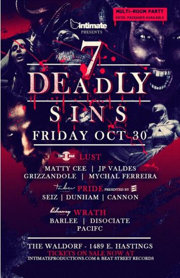 7 Deadly Sins  @ The Waldorf (3 Rooms)