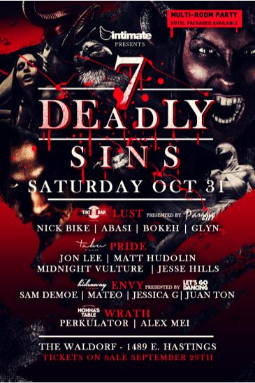 7 Deadly Sins [Saturday] @ The Waldorf (4 Rooms)