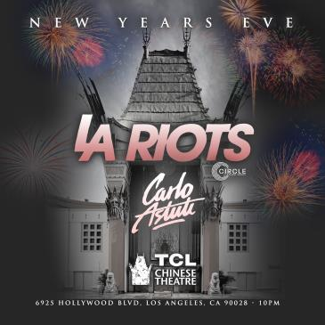 New Year's Eve at Chinese Theatre w/ DJ LA RIOTS