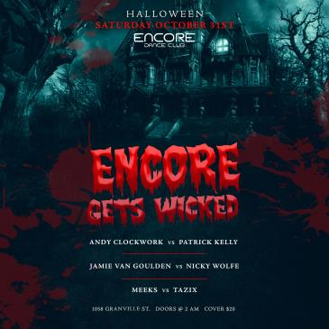 ENCORE GETS WICKED