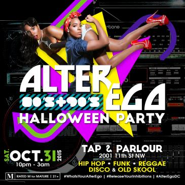 ALTER EGO :: 80s & 90s Halloween Party