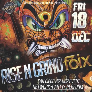RISE N GRIND @ F6IX NIGHTCLUB: Main Image