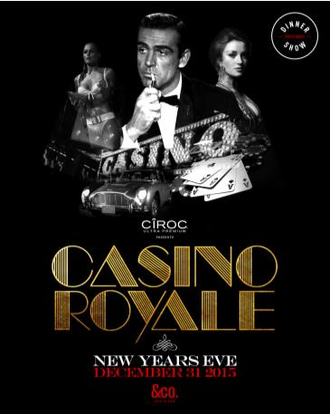 CASINO ROYALE - NEW YEAR'S EVE 2016 - December 31, 2015