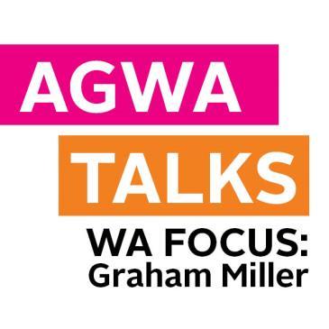 AGWA Talks: GRAHAM MILLER: Main Image