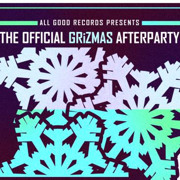 GRIZMAS AFTERPARTY @ FOUNTAIN BALLROOM