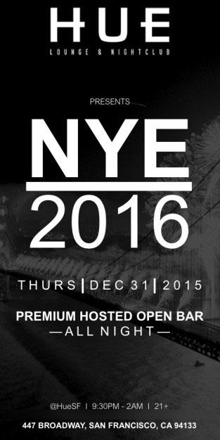 NYE 2016 Hue Lounge & NIghtclub Premium Hosted Open Bar