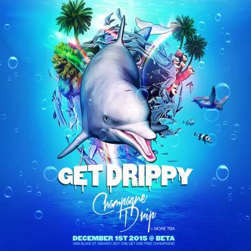Get Drippy feat. Champagne Drip-img