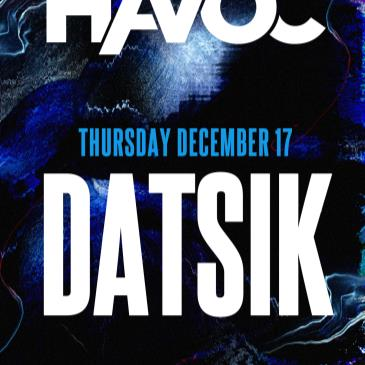 Havoc ft. Datsik (18+)-img
