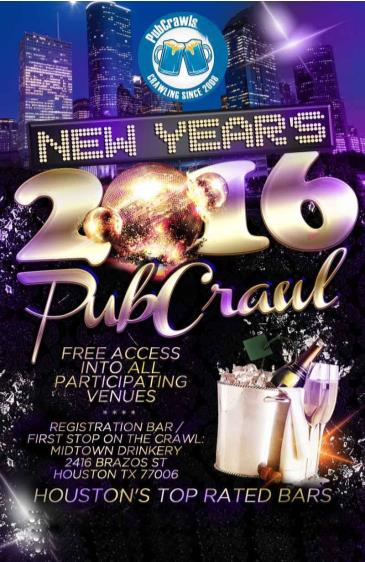 Houston All Access Pub Crawl Party Pass New Year's Eve 2016