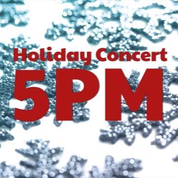 Holiday Concert - 5 PM-img
