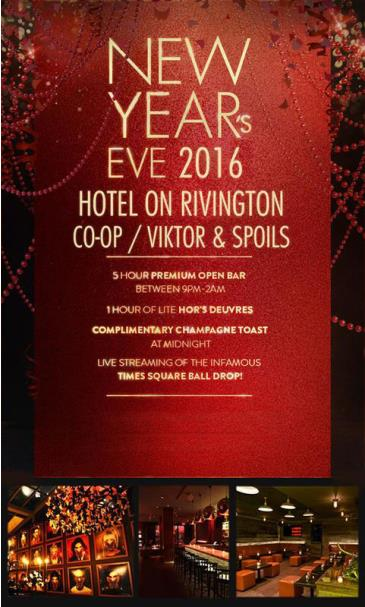 New Year's Eve at Hotel on Rivington - Co-OP/Victor & Spoils