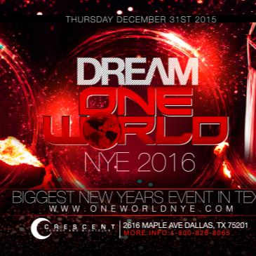 DREAM ONE WORLD NYE - BIGGEST NYE EVENT IN TEXAS!!-img