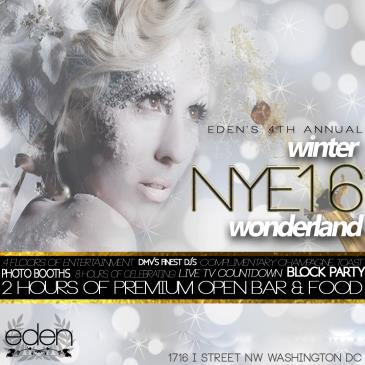 NYE 2016 Winter Wonderland Block Party | EDEN DC & ASIA DC