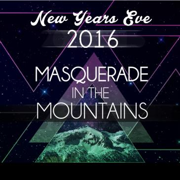 Masquerade in the Mountains NYE 2016