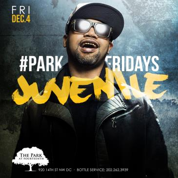 Juvenile Hosts #ParkFridays with DJ Quicksilva-img