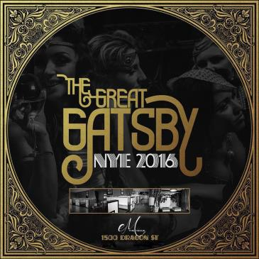 The Great Gatsby NYE 2016 - Dallas' Ultimate Urban Event