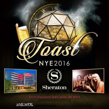 TOAST NYE at NOVI SHERATON
