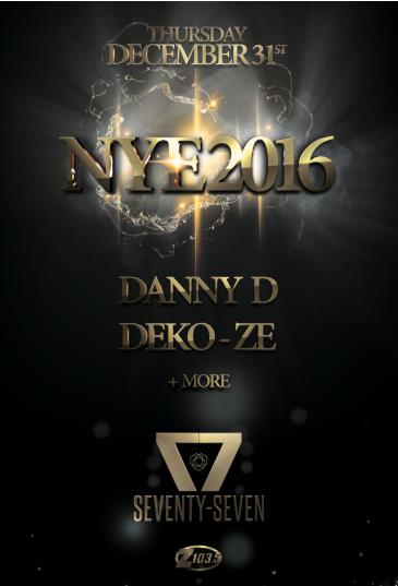 NYE 2016 inside SEVENTY-SEVEN