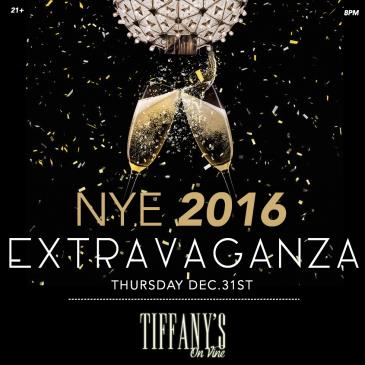 NYE 2016 EXTRAVAGANZA @ TIFFANY'S ON VINE