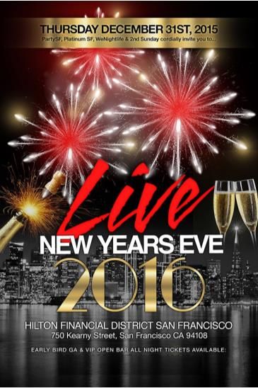 NYE 2016 at Hilton Financial District San Francisco