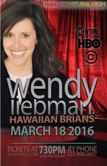 HAWAIIS NATURAL HIGH PRESENTS WENDY LIEBMAN: