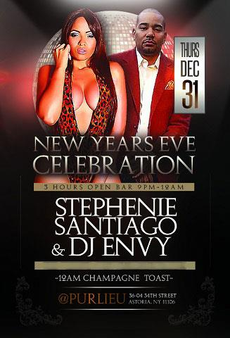 12/31 NEW YEARS EVE w Stephanie Santiago DJ ENVY @ PURLIEU