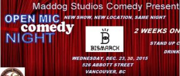 Pre-New Years Eve Comedy Show Open Mic at Bismark Bar