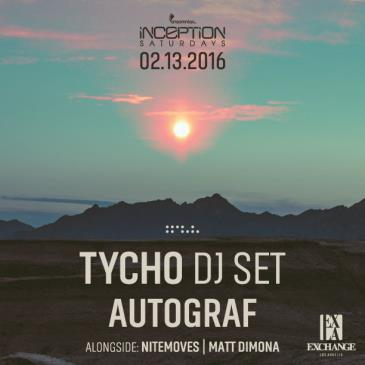 Inception ft. Tycho DJ Set & Autograf-img