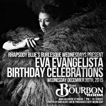 Burlesque in the Bourbon Room: EVA EVANGELISTA's BIRTHDAY CE