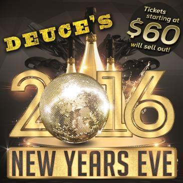 Deuce's 2016 NYE Bash