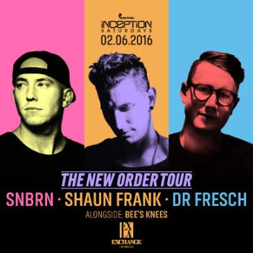 The New Order Tour ft. SNBRN, Shaun Frank, Dr. Fresch-img