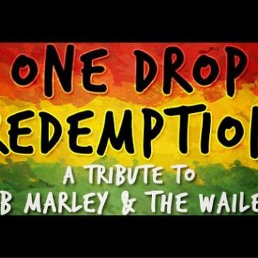 Bob Marley Tribute by One Drop Redemption - Free Tickets-img