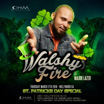 Walshy Fire of Major Lazer @ Ohm Nightclub 18+-img