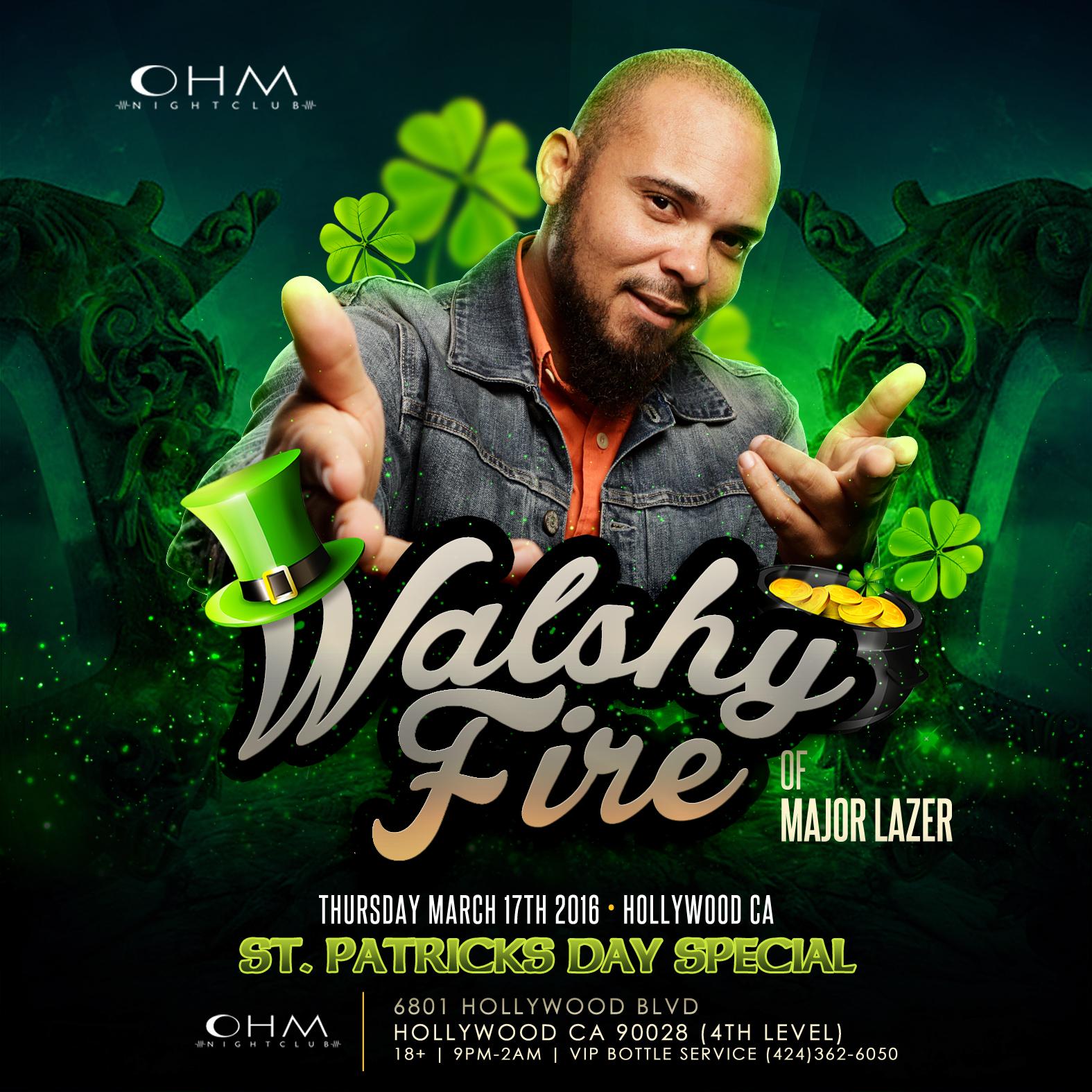 Walshy Fire of Major Lazer @ Ohm Nightclub 18+ Tickets 03 ...