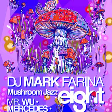 Mark Farina MJ8 Album Release w Mercedes, Mr. Wu and special-img
