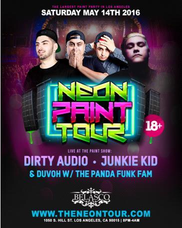 The Neon Paint Tour w/ Dirty Audio, Junkie Kid & Duvoh Live!: Main Image