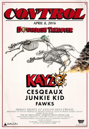 Doghouse Takeover: Kayzo, Cesqeaux, Junkie Kid, Fawks: