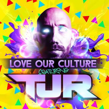 Love Our Culture Ft. TJR-img
