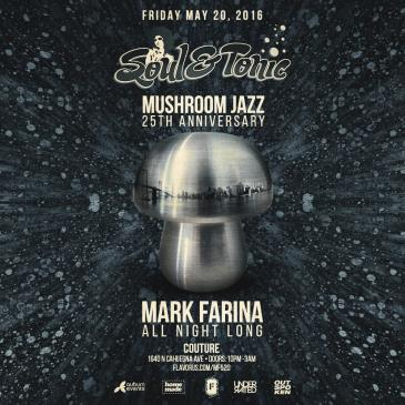 Mark Farina (Mushroom Jazz 25th Anniv) at Soul & Tonic-img
